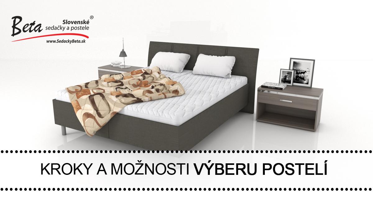 Kroky a možnosti výberu postelí