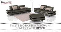 Zvoľte si obľúbenú polohu na novej sedačke BRONX