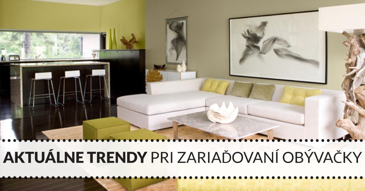 Aktuálne trendy pri zariaďovaní obývačky