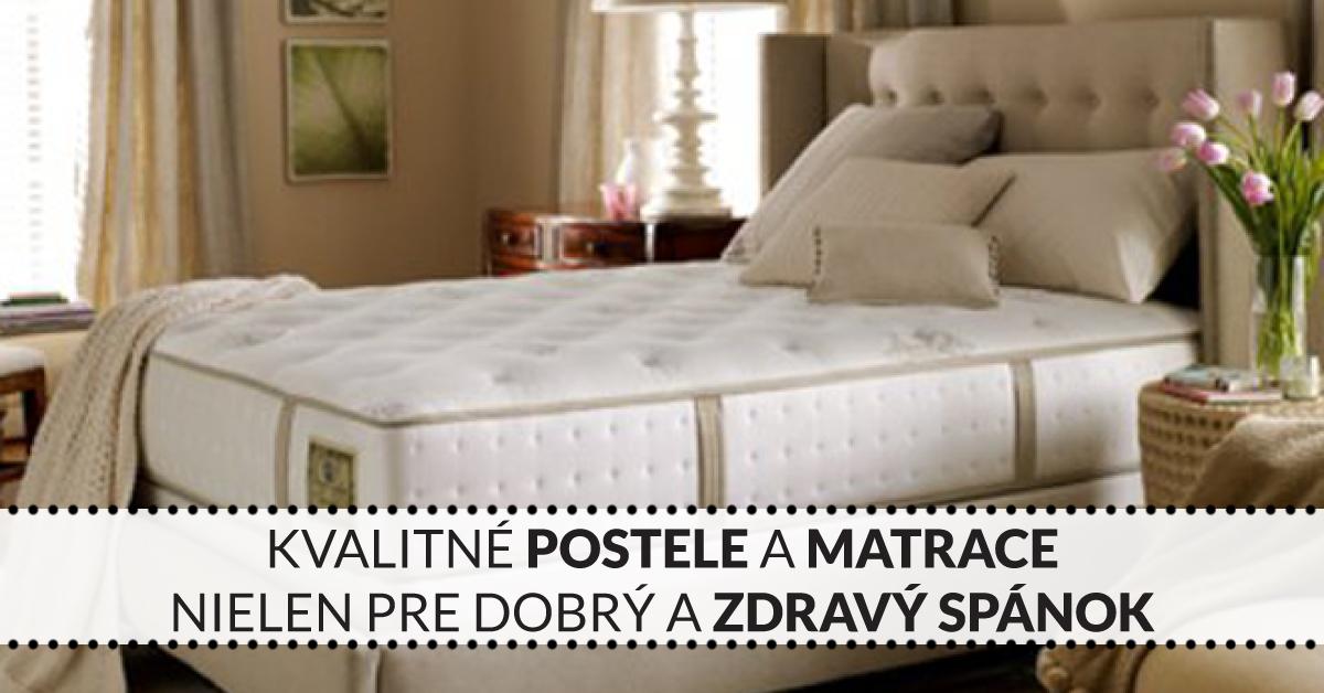 Kvalitné postele a matrace nielen pre dobrý a zdravý spánok
