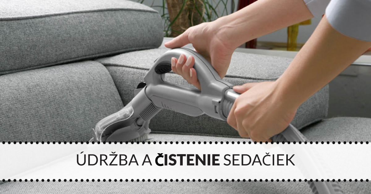 Údržba a čistenie sedačiek