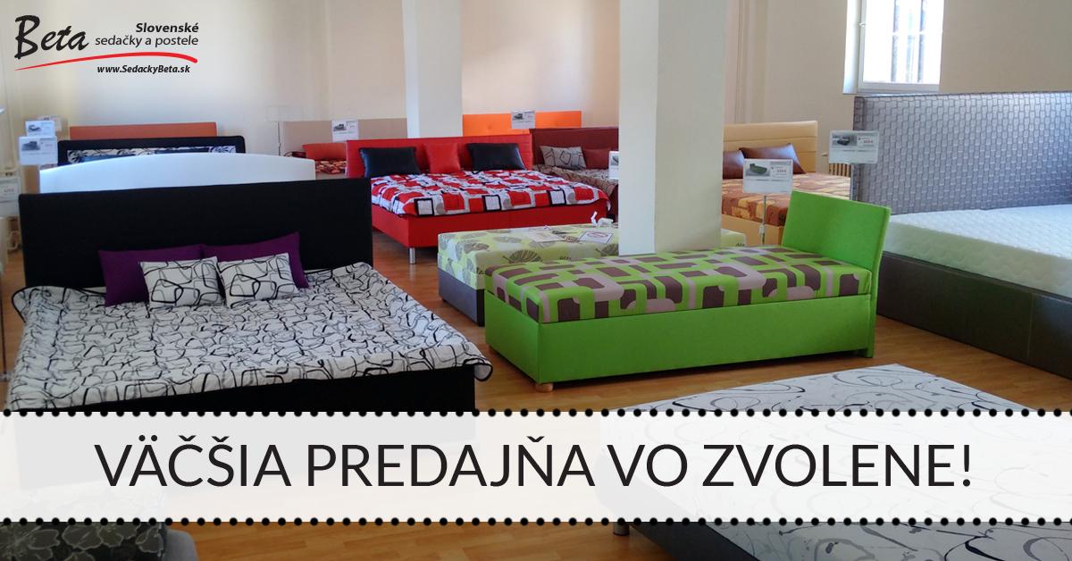 Väčšia predajňa vo Zvolene - nové posteľové štúdio!
